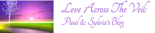 Love Across The Veil : Paul & Sylvia's Blog